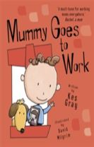 Mummy Goes to Work