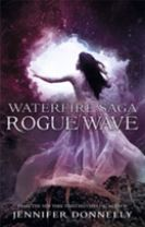 Waterfire Saga: Rogue Wave