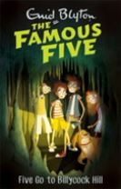 Famous Five: Five Go To Billycock Hill
