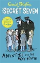 Secret Seven Colour Short Stories: Adventure on the Way Home