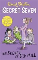 Secret Seven Colour Short Stories: The Secret of Old Mill