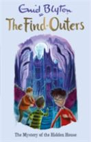The Find-Outers: The Mystery of the Hidden House