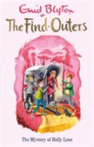 The Find-Outers: The Mystery of Holly Lane