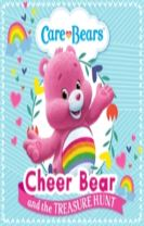 Care Bears: Cheer Bear and the Treasure Hunt Storybook
