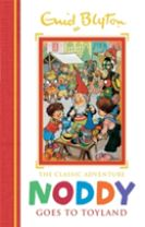 Noddy Classic Storybooks: Noddy Goes to Toyland