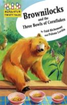 Hopscotch Twisty Tales: Brownilocks and The Three Bowls of Cornflakes