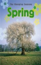 The Changing Seasons: Spring