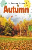 The Changing Seasons: Autumn