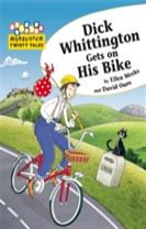 Hopscotch Twisty Tales: Dick Whittington Gets On His Bike