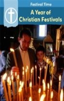 Festival Time: A Year of Christian Festivals
