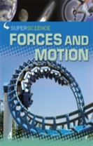 Super Science: Forces and Motion