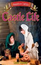 Knights and Castles: Castle Life