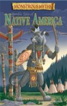 Monstrous Myths: Terrible Tales of Native America