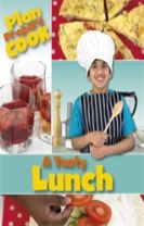 Plan, Prepare, Cook: A Tasty Lunch