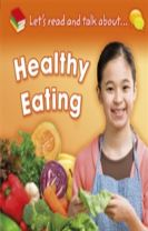 Let's Read and Talk About: Healthy Eating