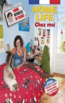 Young Reporter in France: Home Life