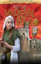 Encounters with the Past: Meet the Medieval Folk