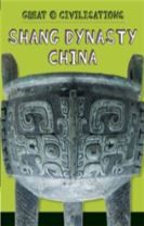 Great Civilisations: Shang Dynasty China