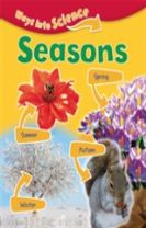 Ways Into Science: Seasons