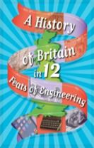 A History of Britain in 12... Feats of Engineering