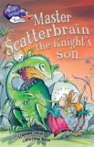 Race Further with Reading: Master Scatterbrain the Knight's Son