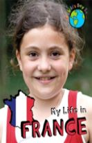 A Child's Day In...: My Life in France