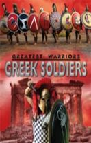 Greatest Warriors: Greek Soldiers