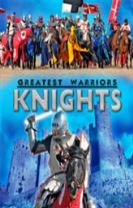 Greatest Warriors: Knights