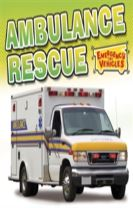 Emergency Vehicles: Ambulance Rescue