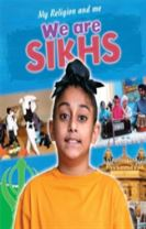 My Religion and Me: We are Sikhs