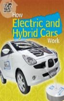 Eco Works: How Electric and Hybrid Cars Work