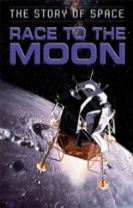 The Story of Space: Race to the Moon