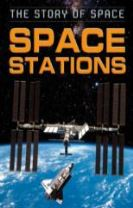 The Story of Space: Space Stations