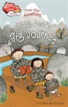 Race Ahead With Reading: Stone Age Adventures: Little Nut's Big Journey