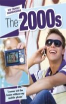 My Family Remembers: The 2000s