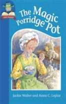 Must Know Stories: Level 1: The Magic Porridge Pot