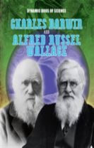Dynamic Duos of Science: Charles Darwin and Alfred Russel Wallace