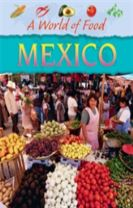 A World of Food: Mexico