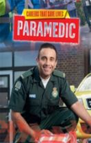 Careers That Save Lives: Paramedic