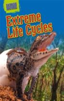 Savage Nature: Extreme Life Cycles