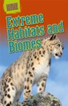 Savage Nature: Extreme Habitats and Biomes