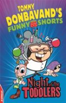EDGE: Tommy Donbavand's Funny Shorts: Night of the Toddlers