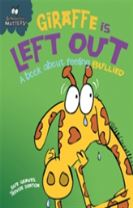 Behaviour Matters: Giraffe Is Left Out - A book about feeling bullied
