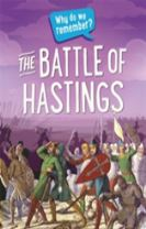 Why do we remember?: The Battle of Hastings