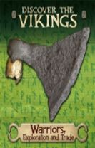 Discover the Vikings: Warriors, Exploration and Trade