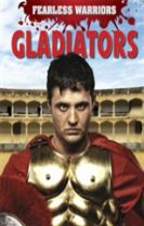 Fearless Warriors: Gladiators