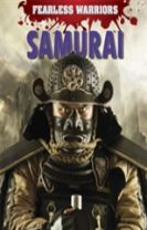 Fearless Warriors: Samurai