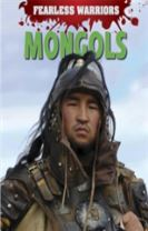 Fearless Warriors: Mongols