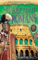 Encounters with the Past: Meet the Ancient Romans