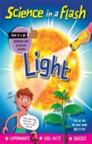 Science in a Flash: Light